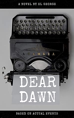 Dear Dawn: Based on actual events