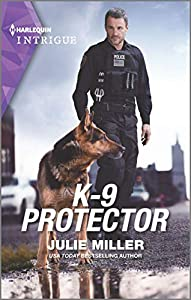 K-9 Protector (Harlequin Intrigue Book 1945)