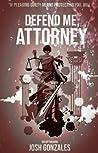 Defend Me, Attorney