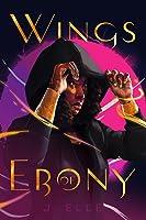 Wings of Ebony (Wings of Ebony, #1)