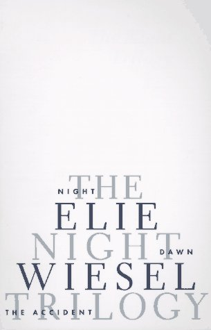 The Night Trilogy: Night, Dawn, the Accident