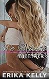 We Belong Together (Calamity Falls Small Town Romance)