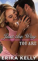 Just the Way You Are (Calamity Falls Small Town Romance)