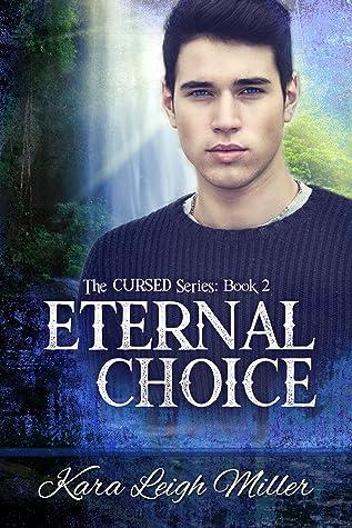 Eternal Choice (The Cursed Series, #2)