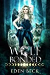 Wolf Bonded (Wolfish, #1)