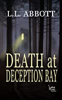 Death At Deception Bay (A Lake Pines Mystery Series, #2)