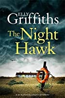 The Night Hawk (Ruth Galloway #13)