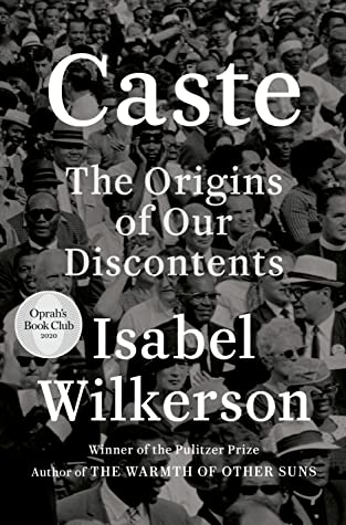 Discussion Group: Caste by Isabel Wilkerson