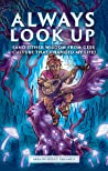 Always Look Up (and Other Wisdom from Geek Culture that Changed My Life) — Area of Effect, Vol. 2