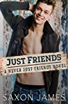 Just Friends (Never Just Friends, #1)