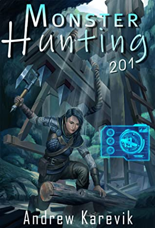 Monster Hunting 201