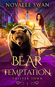 Bear Temptation (Shifter Town #1)