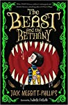 The Beast and the Bethany by Jack Meggitt-Phillips
