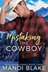 Mistaking the Cowboy (Blackwater Ranch #3)