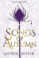 Songs of Autumn (Songs, #1)