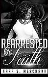 Rearrested By Faith