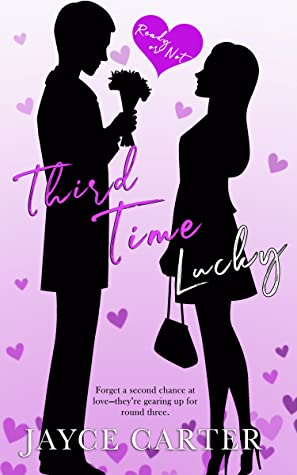 Third Time Lucky (Ready or Not, #3)