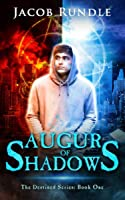 Augur of Shadows (The Destined Series Book 1)