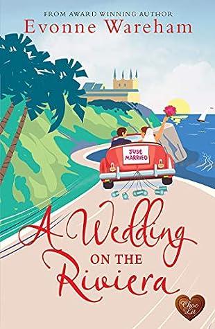 A Wedding on the Riviera (Riviera #2)