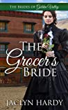 The Grocer's Bride (Brides of Golden Valley Book 5)