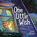 One Little Wish (50-Page Storybook Sagas 1)