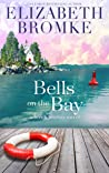 Bells on the Bay (Birch Harbor, #5)