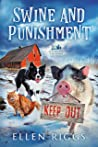 Swine and Punishment (Bought-the-Farm Mystery #7)