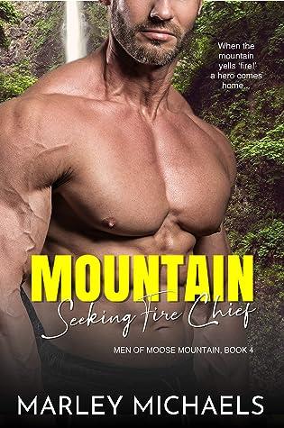 Mountain Seeking Fire Chief