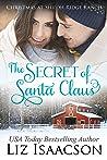 The Secret of Santa (Shiloh Ridge Ranch in Three Rivers #4)