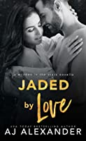 Jaded by Love (Dixie Point #1)