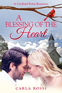 A Blessing of the Heart