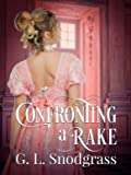 Confronting a Rake (A Rake's Redemption, #1)