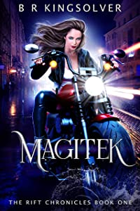 Magitek (The Rift Chronicles, #1)