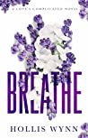 Breathe (Love's Complicated #2)