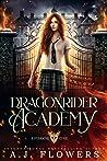 Dragonrider Academy: episode 1 (Dragonrider Academy, #1)