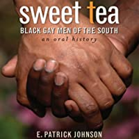 Sweet Tea: Black Gay Men of the South