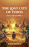The Lost City of Ithos (Mage Errant #4)