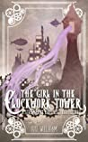 The Girl in the Clockwork Tower by Lou Wilham