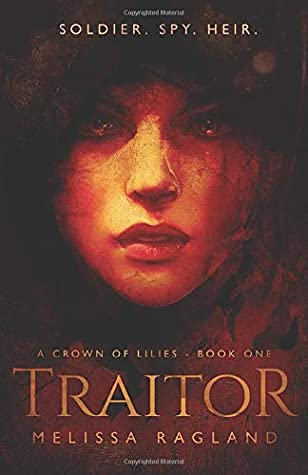 Traitor (A Crown of Lilies)