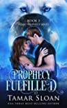 Prophecy Fulfilled (Prime Prophecy #3)