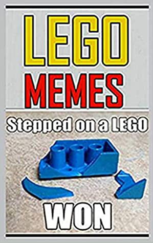 LEGO: Funny Lego Comedy Book Of Lego Meems, Jokes And Fails