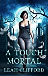 A Touch Mortal (The Siders #1)