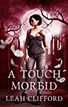 A Touch Morbid (The Siders #2)