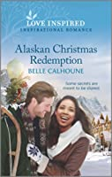 Alaskan Christmas Redemption (Home to Owl Creek Book 3)