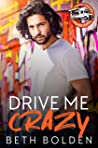 Drive Me Crazy (Food Truck Warriors #1)