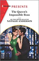 The Queen's Impossible Boss (The Christmas Princess Swap Book 2)