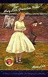 Mary Linn, Gravestone Hunter: A Mary Linn Life-Changing Mystery/Adventure