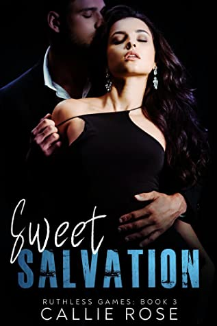 Sweet Salvation (Ruthless Games, #3)