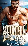 Mountain Daddy (Mountain Men of Knotty Wood Ridge #2)