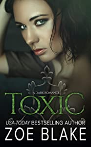 Toxic (Dark Obsession Trilogy #3)